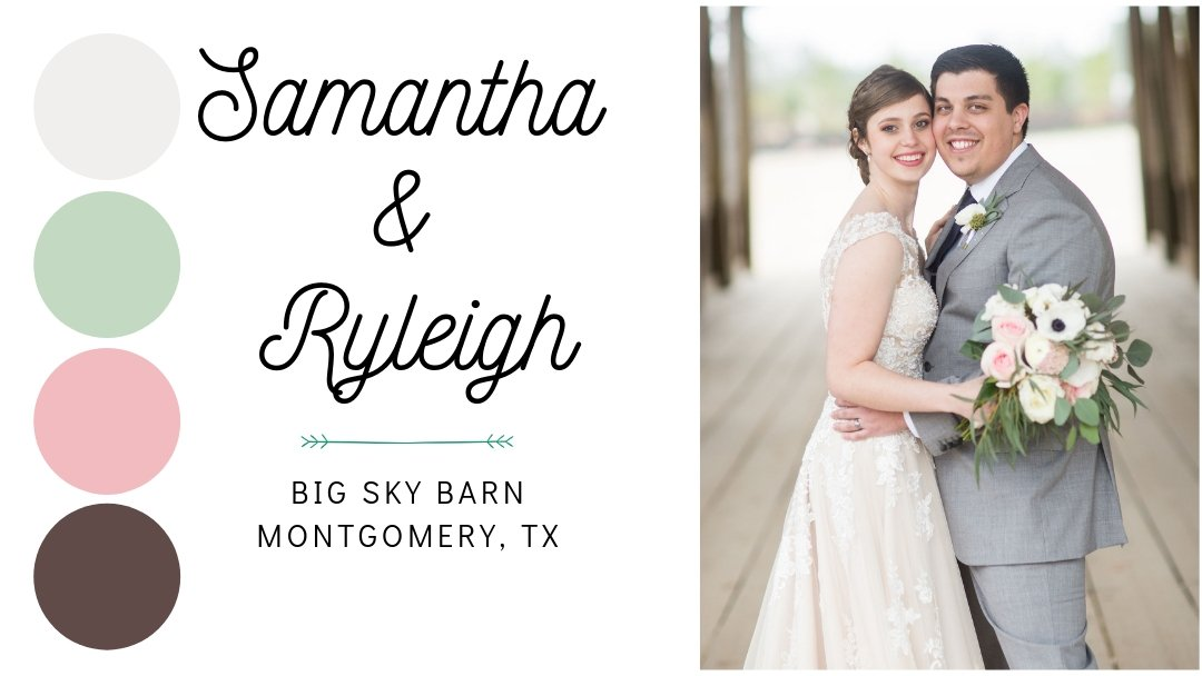 Weddings: Samantha and Ryleigh